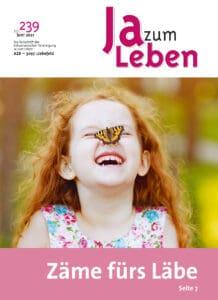 Titelbild Zeitschrift Ja zum Leben Juli 2021